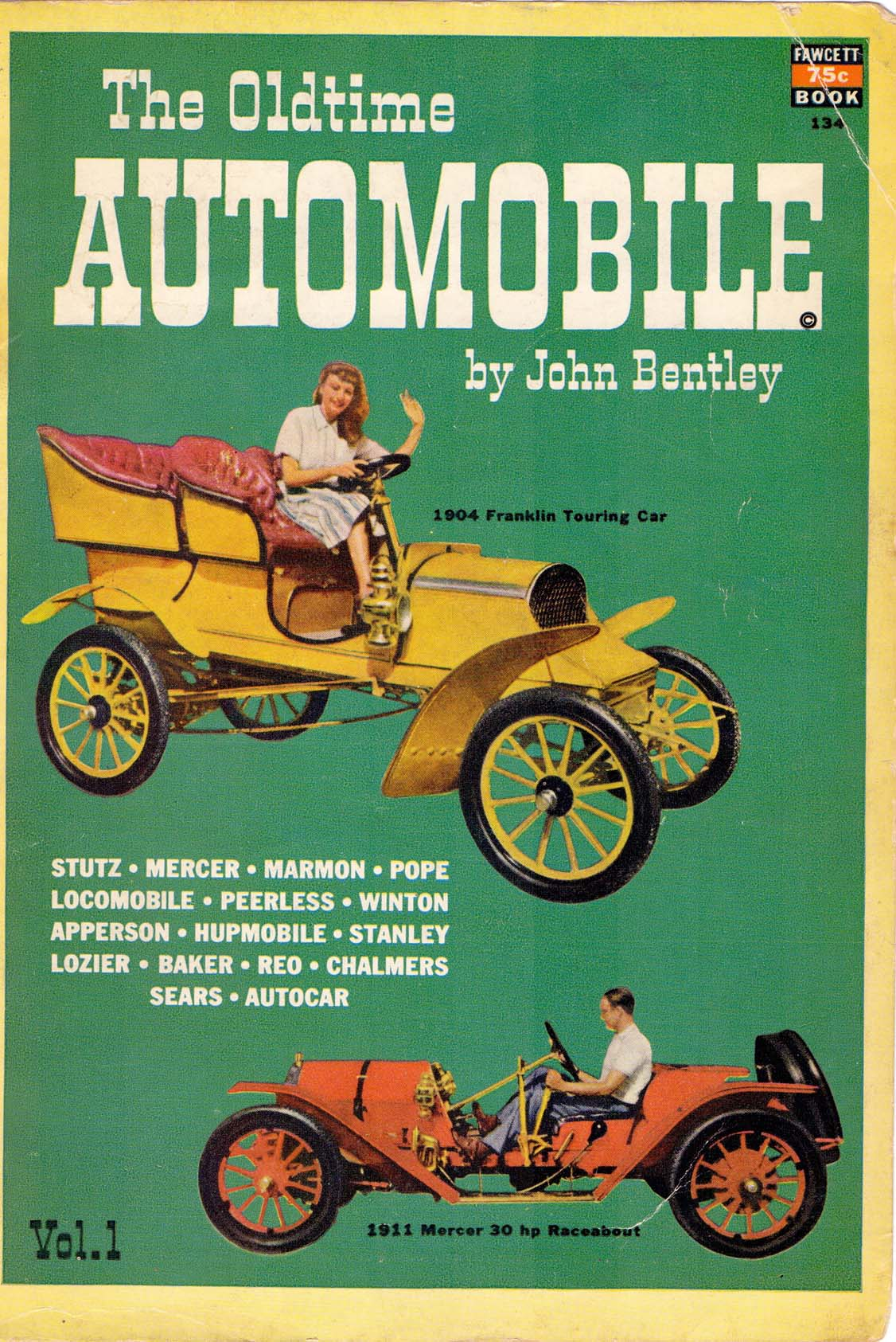 The Oldtime Automobile by John Bentley Vol1